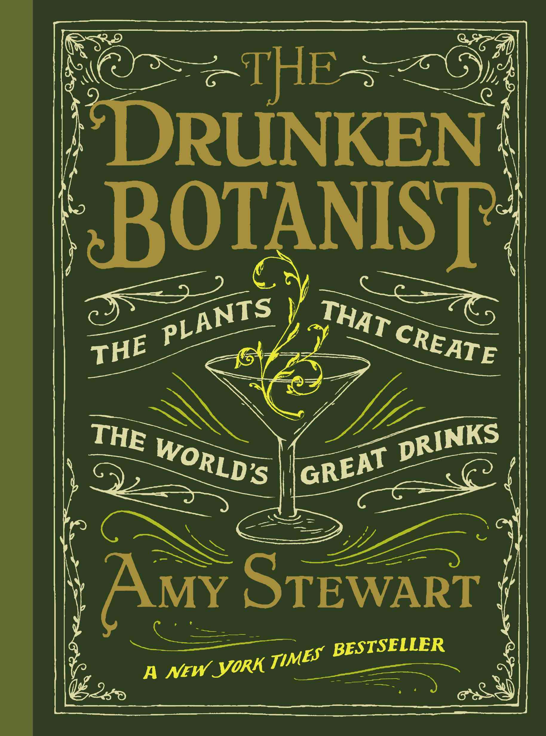 The Drunken Botanist By Stewart, Amy